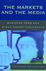 link and cover image for the book The Markets and the Media: Business News and Stock Market Movements