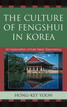 link and cover image for the book The Culture of Fengshui in Korea: An Exploration of East Asian Geomancy