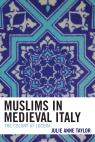 link and cover image for the book Muslims in Medieval Italy: The Colony at Lucera