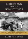 link and cover image for the book Lutherans and the Longest War: Adrift on a Sea of Doubt about the Cold and Vietnam Wars, 1964-1975