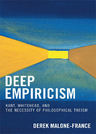link and cover image for the book Deep Empiricism: Kant, Whitehead, and the Necessity of Philosophical Theism