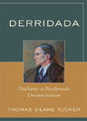 link and cover image for the book Derridada: Duchamp as Readymade Deconstruction