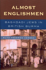 link and cover image for the book Almost Englishmen: Baghdadi Jews in British Burma