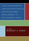 link and cover image for the book Non-Governmental Organizations (NGOs) and Sustainable Development in Sub-Saharan Africa