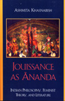 link and cover image for the book Jouissance as Ananda: Indian Philosophy, Feminist Theory, and Literature