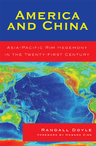 link and cover image for the book America and China: Asia-Pacific Rim Hegemony in the Twenty-first Century