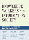 link and cover image for the book Knowledge Workers in the Information Society