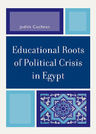 link and cover image for the book Educational Roots of Political Crisis in Egypt