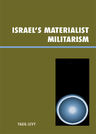 link and cover image for the book Israel's Materialist Militarism