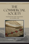 link and cover image for the book The Commercial Society: Foundations and Challenges in a Global Age