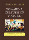 link and cover image for the book Toward a Culture of Nature: Environmental Policy and Sustainable Development in Cuba