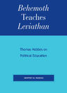 link and cover image for the book Behemoth Teaches Leviathan: Thomas Hobbes on Political Education