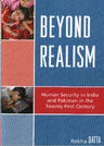link and cover image for the book Beyond Realism: Human Security in India and Pakistan in the Twenty-First Century
