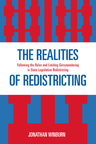 link and cover image for the book The Realities of Redistricting: Following the Rules and Limiting Gerrymandering in State Legislative Redistricting