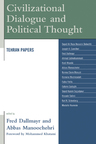 link and cover image for the book Civilizational Dialogue and Political Thought: Tehran Papers
