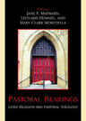 link and cover image for the book Pastoral Bearings: Lived Religion and Pastoral Theology