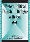 link and cover image for the book Western Political Thought in Dialogue with Asia