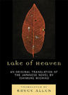 link and cover image for the book Lake of Heaven: An Original Translation of the Japanese Novel by Ishimure Michiko