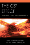 link and cover image for the book The CSI Effect: Television, Crime, and Governance