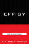 link and cover image for the book Effigy: Images of Capital Defendants