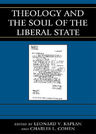 link and cover image for the book Theology and the Soul of the Liberal State