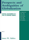 link and cover image for the book Prospects and Ambiguities of Globalization: Critical Assessments at a Time of Growing Turmoil