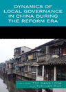 link and cover image for the book Dynamics of Local Governance in China During the Reform Era