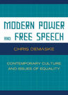 link and cover image for the book Modern Power and Free Speech: Contemporary Culture and Issues of Equality