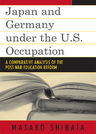 link and cover image for the book Japan and Germany under the U.S. Occupation: A Comparative Analysis of Post-War Education Reform