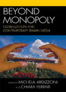link and cover image for the book Beyond Monopoly: Globalization and Contemporary Italian Media