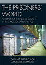 link and cover image for the book The Prisoners' World: Portraits of Convicts Caught in the Incarceration Binge