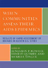 link and cover image for the book When Communities Assess their AIDS Epidemics: Results of Rapid Assessment of HIV/AIDS in Eleven U.S. Cities