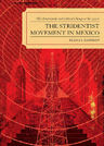 link and cover image for the book The Stridentist Movement in Mexico: The Avant-Garde and Cultural Change in the 1920s