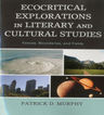 link and cover image for the book Ecocritical Explorations in Literary and Cultural Studies: Fences, Boundaries, and Fields