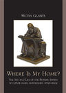 link and cover image for the book Where Is My Home?: The Art and Life of the Russian-Jewish Sculptor Mark Antokolskii, 1843–1902