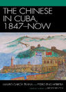 link and cover image for the book The Chinese in Cuba, 1847-Now