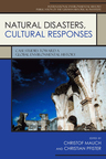 link and cover image for the book Natural Disasters, Cultural Responses: Case Studies Toward a Global Environmental History