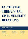link and cover image for the book Existential Threats and Civil Security Relations