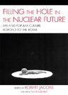link and cover image for the book Filling the Hole in the Nuclear Future: Art and Popular Culture Respond to the Bomb