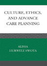 link and cover image for the book Culture, Ethics, and Advance Care Planning