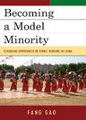 link and cover image for the book Becoming a Model Minority: Schooling Experiences of Ethnic Koreans in China