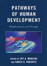 link and cover image for the book Pathways of Human Development: Explorations of Change
