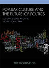 link and cover image for the book Popular Culture and the Future of Politics: Cultural Studies and the Tao of South Park