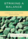 link and cover image for the book Striking a Balance: A Primer in Traditional Asian Values, Revised