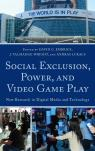 link and cover image for the book Social Exclusion, Power, and Video Game Play: New Research in Digital Media and Technology
