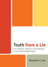 link and cover image for the book Truth from a Lie: Documentary, Detection, and Reflexivity in Abe Kobo's Realist Project