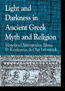 link and cover image for the book Light and Darkness in Ancient Greek Myth and Religion