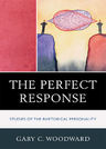 link and cover image for the book The Perfect Response: Studies of the Rhetorical Personality