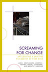 link and cover image for the book Screaming for Change: Articulating a Unifying Philosophy of Punk Rock