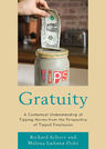 link and cover image for the book Gratuity: A Contextual Understanding of Tipping Norms from the Perspective of Tipped Employees